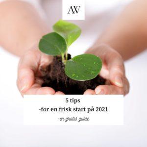 Fem tips til en frisk start